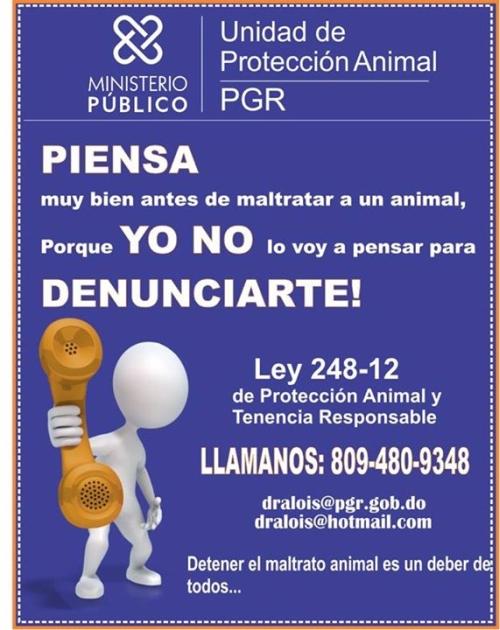 Animal Protection Law 248-12 and Responsible Ownership. / Ley 248-12 de Protección Animal y Tenencia Responsable.