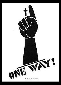 One Way! to Jesus sign